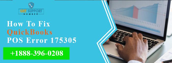 How To Fix Quickbooks POS Error 175305