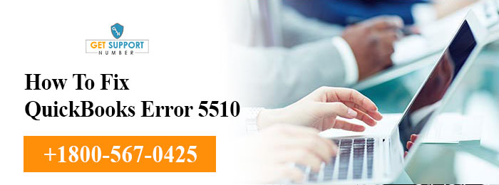 How To Fix QuickBooks Error 5510