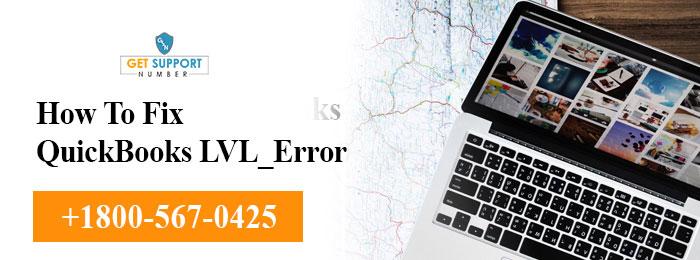 How To Fix QuickBooks LVL_Error
