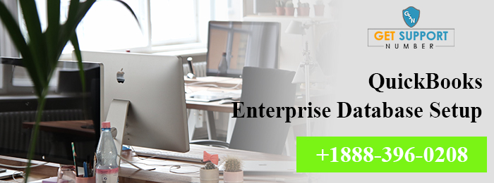 QuickBooks Enterprise Database Setup