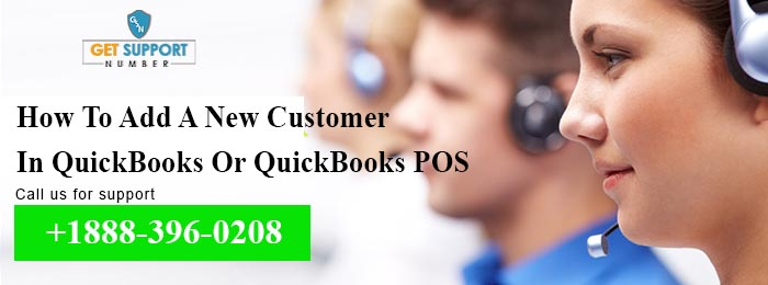 How To Add A New Customer In QuickBooks Or QuickBooks POS