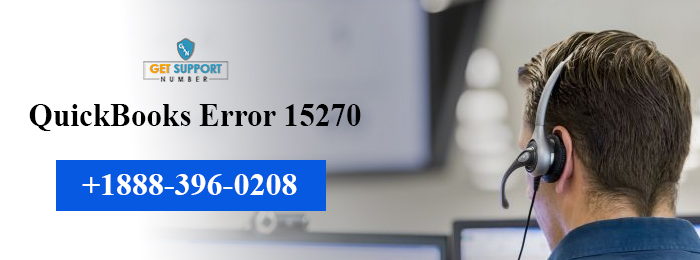 QuickBooks Error 15270: Only 7 steps is all you need