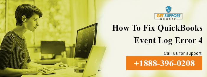 How To Fix QuickBooks Event Log Error 4: Dial +1888-396-0208 For QB