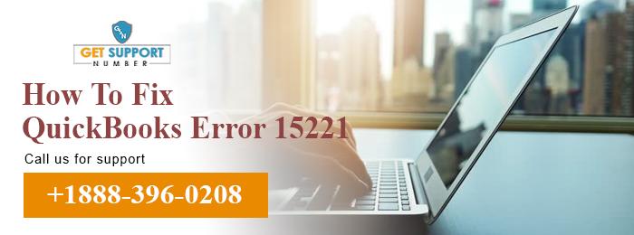 How To Fix QuickBooks Error 15221