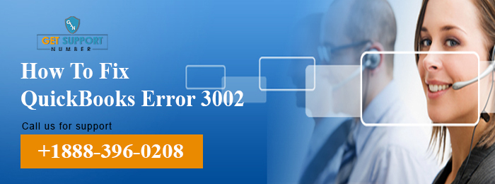 How To Fix QuickBooks Error 3002