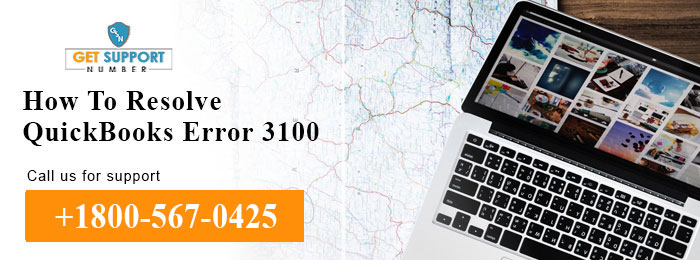 How To Resolve QuickBooks Error 3100