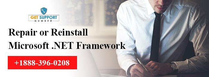 Repair or reinstall Microsoft .NET Framework