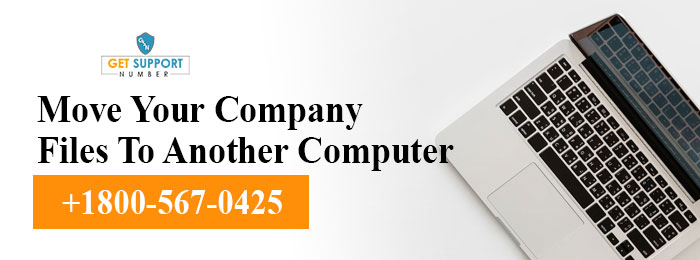 Move Your Company Files To Another Computer