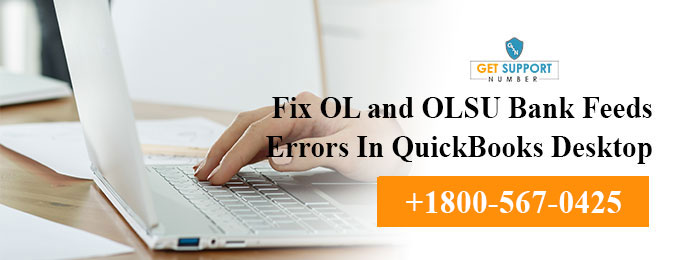 Fix OL and OLSU Bank Feeds Errors In QuickBooks Desktop