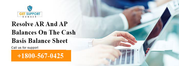 Resolve AR And AP Balances On The Cash Basis Balance Sheet
