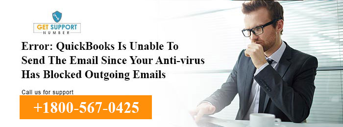 QuickBooks Is Unable To Send The Email Since Your Anti-virus Has Blocked Outgoing Emails