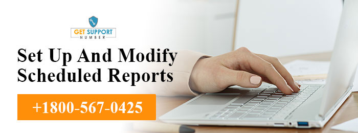 Set Up And Modify Scheduled Reports