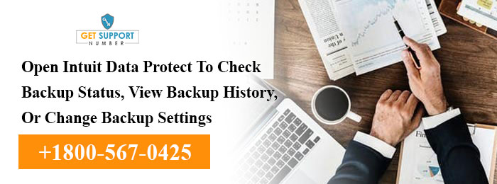 Open Intuit Data Protect To Check Backup Status, View Backup History, Or Change Backup Settings