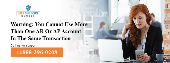 Warning: You Cannot Use More Than One AR Or AP Account In The Same Transaction