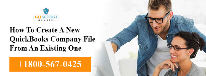 How To Create A New QuickBooks Company File From An Existing One