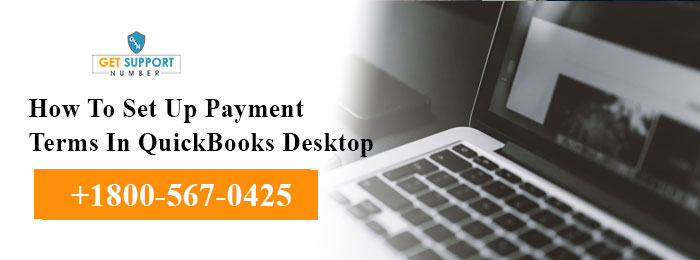 How To Set Up Payment Terms In QuickBooks Desktop