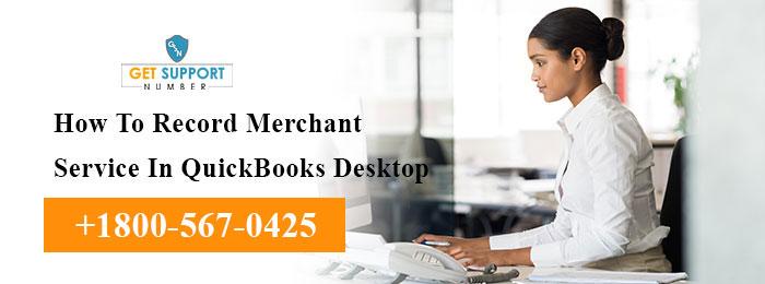 How To Record Merchant Service In QuickBooks Desktop