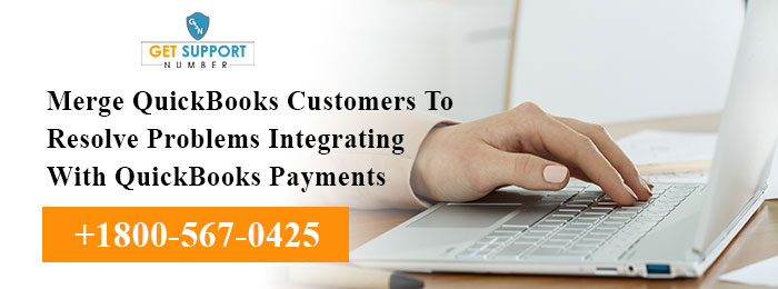 Merge QuickBooks Customers To Resolve Problems Integrating With QuickBooks Payments