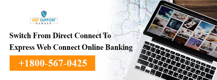 Switch From Direct Connect To Express Web Connect Online Banking